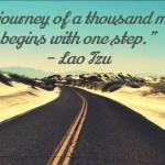 "<center>Lao Tzu – ""The journey of a thousand miles…""</center>"