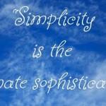 """<center>Leonardo da Vinci – """"Simplicity is the ultimate…""""</center>"""
